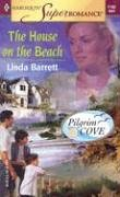 Image for The House on the Beach: Pilgrim Cove (Harlequin Superromance No. 1192)