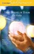 Image for That Night in Texas (Harlequin Superromance No. 1313) (Harlequin Superromance)