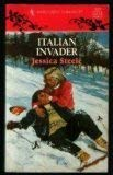 Image for Italian Invader (Jessica Steele, Harlequin Romance, No. 3327)
