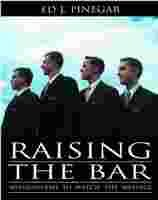 Image for Raising the Bar : Missionaries to Match the Message
