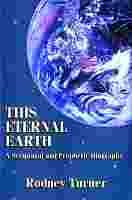 Image for This Eternal Earth: A Scriptural and Prophetic Biography