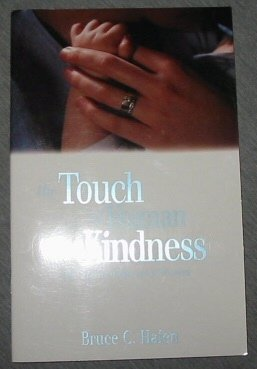 Image for The Touch of Human Kindness: The Moral Influence of Women