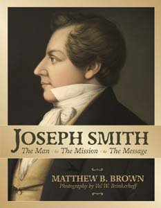 Image for Joseph Smith: The Man, The Mission, The Message