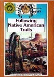 Image for Following Native American Trails