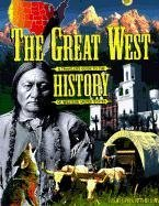 Image for The Great West: A Traveler's Guide to the History of Western United States