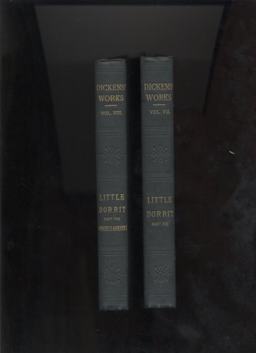 Image for Dickens' Works Little Dorrit Part One and Part Two Miscellaneous
