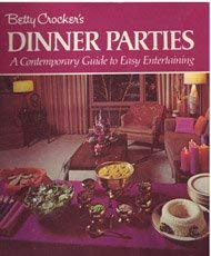 Image for Betty Crocker's Dinner Parties: A Contemporary Guide to Easy Entertaining
