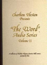Image for Charlton Heston Presents The Word Audio Series (A Collection of Charlton Heston's Favorite Bible Stories Narrated by Him, Volume II)