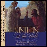 Image for Sisters at the Well: Women and the Life and Teachings of Jesus