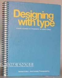Image for Designing With Type (A Basic Course in Typography)