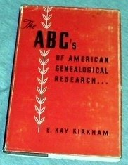 Image for The ABC's of American Genealogical Research