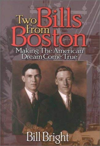 Image for Two Bills from Boston: Making the American Dream Come True