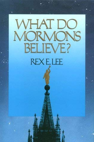 Image for What Do Mormons Believe