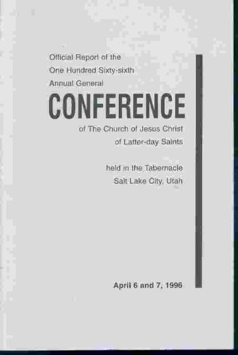Image for OFFICIAL REPORT - 166TH ANNUAL CONFERENCE OF THE CHURCH OF JESUS CHRIST OF LATTER-DAY SAINTS: April 1996