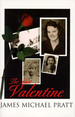 Image for The Last Valentine: For Fifty Years She Waited for Him to Return Until the Last Valentine!