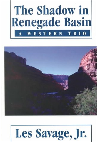 Image for The Shadow in Renegade Basin: A Western Trio (Five Star Western Series)