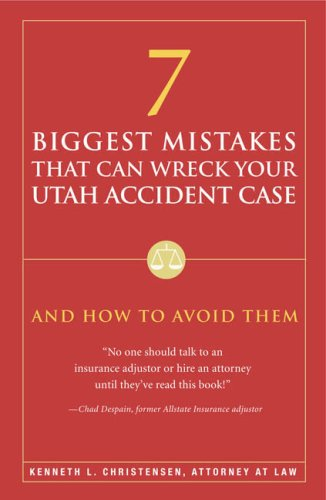 Image for 7 Biggest Mistakes that Can Wreck Your Utah Accident Case