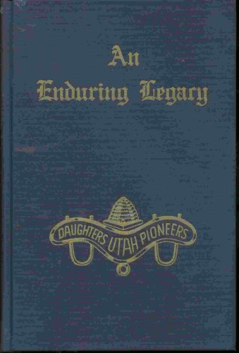 Image for AN ENDURING LEGACY - VOL 10 - DUP History of Utah Pioneers MORMON