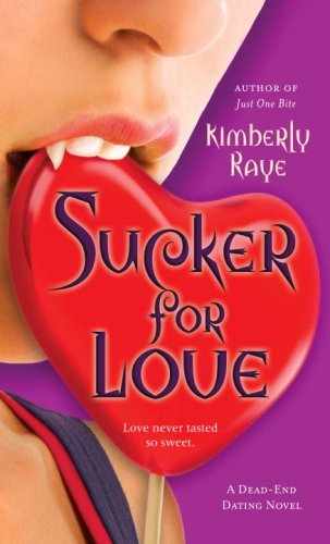 Image for Sucker for Love: A Dead-End Dating Novel (Dead-End Dating Novels)