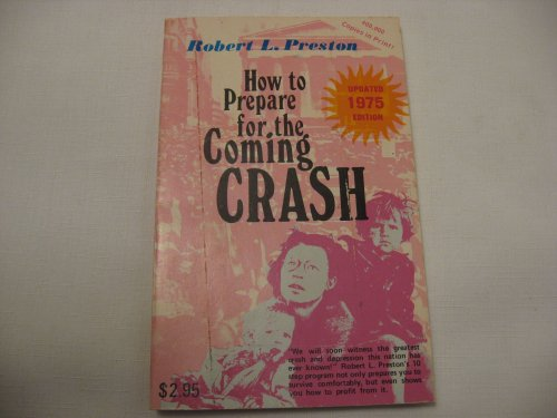 Image for How to Prepare for the Coming Crash By Robert L. Preston (Paperback Updated 1975 Edition)