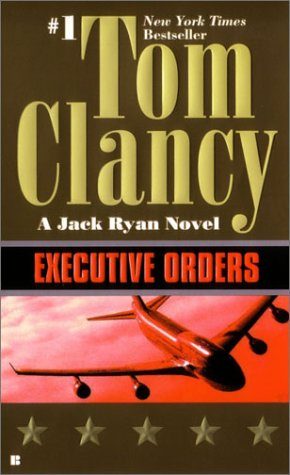 Image for Executive Orders (Jack Ryan Novels)