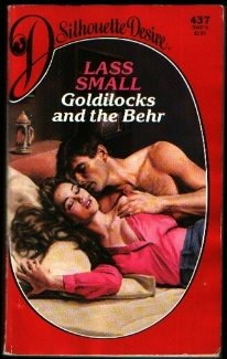 Image for Goldilocks and the Behr (Silhouette Desire, No 437) (Silhouette Desire, No 437)