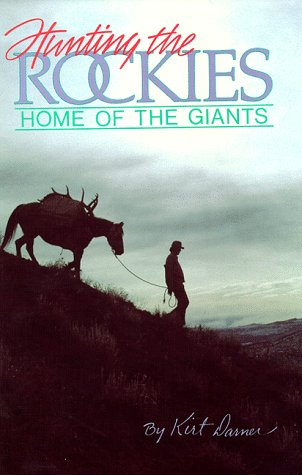 Image for Hunting the Rockies: Home of the Giants