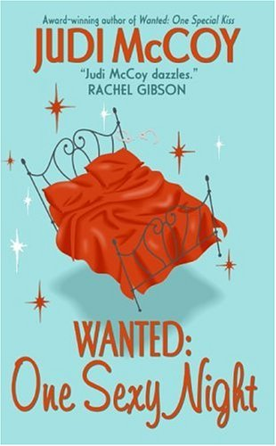 Image for Wanted: One Sexy Night (Starlight Trilogy (Avon))