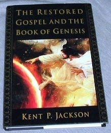 Image for The Restored Gospel and the Book of Genesis