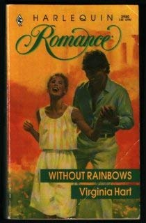 Image for Without Rainbows (Harlequin Romance, No 2980)