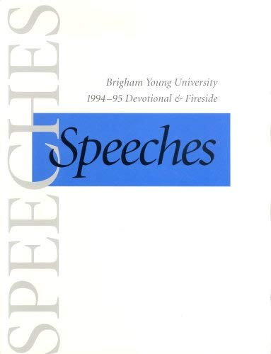 Image for Speeches: Brigham Young University 1994-1995 Devotional & Fireside Speeches