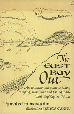 Image for The East Bay out: An unauthorized guide to hiking, camping, swimming, and fishing in the East Bay regional parks
