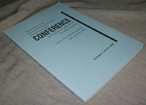 Image for OFFICIAL REPORT - 172nd SEMI-ANNUAL CONFERENCE of the CHURCH of JESUS CHRIST of LATTER-DAY SAINTS: October 2002