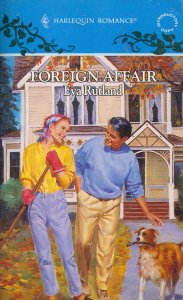 Image for Foreign Affair (Harlequin Romance, No 3283)