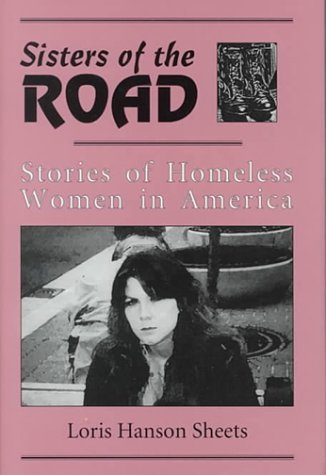 Image for Sisters of the Road : Stories of Homeless Women in America