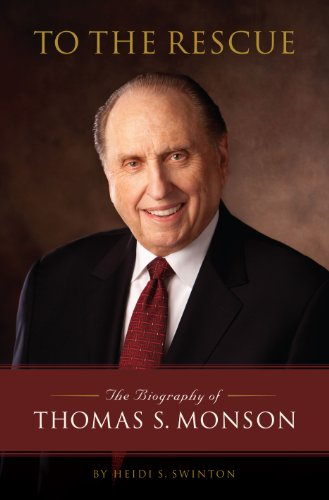 Image for To the Rescue: The Biography of Thomas S. Monson