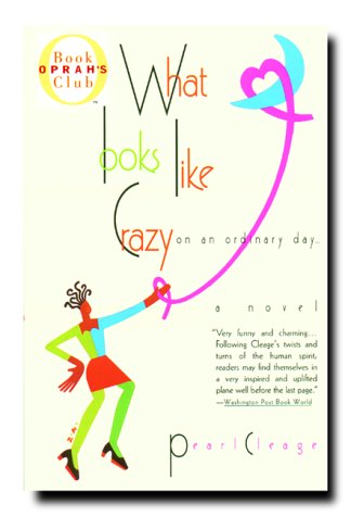 Image for What Looks Like Crazy on an Ordinary Day (Oprah's Book Club)