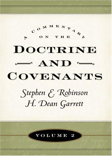 Image for Commentary on the Doctrine and Covenants, Volume 2 (Commentary on the Doctrine and Covenants)