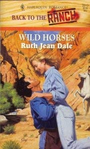 Image for Wild Horses (Back To The Ranch) (Harlequin Romance 3313)