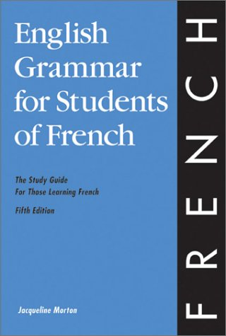 Image for English Grammar for Students of French: The Study Guide for Those Learning French