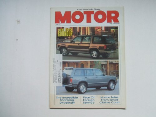 Image for MOTOR APRIL 1990 (LIGHT TRUCK ROUNDUP - THE INCREDIBLE SHRINKING DRIVESHAFT - FEAR OF FOREIGN SERVICE - HORROR TALES FROM SMALL CLAIMS COURT, VOLUME 173 NUMBER 4)