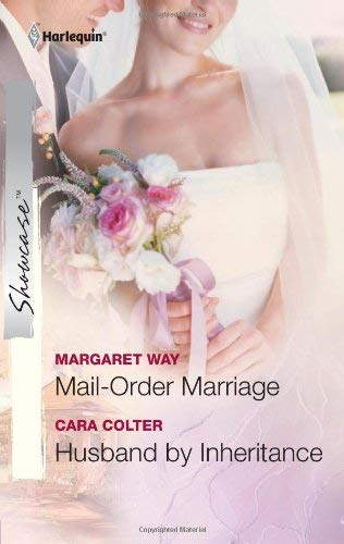 Image for Mail-Order Marriage & Husband by Inheritance: Mail-Order Marriage Husband by Inheritance (Harlequin Showcase)