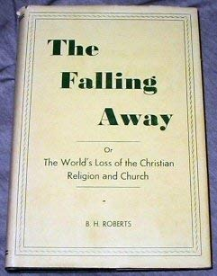 Image for The 'Falling Away' of The World's Loss of the Christian Religion and Church