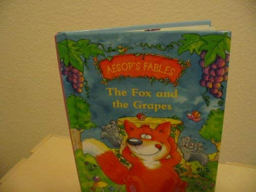 Image for Aesop's Fables the Fox and the Grapes