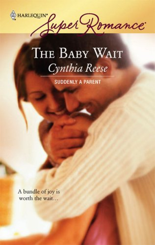Image for The Baby Wait (Suddenly a Parent, Book 6) (Harlequin Superromance, No 1415)