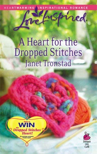 Image for A Heart for the Dropped Stitches (Sisterhood Series #3) (Love Inspired #451)