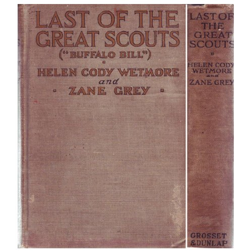 Image for Last of the great scouts (Buffalo Bill)