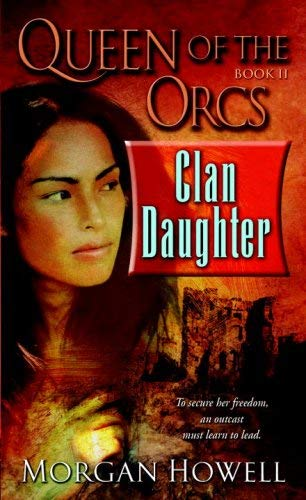 Image for Queen of the Orcs: Clan Daughter (Queen of the Orcs)