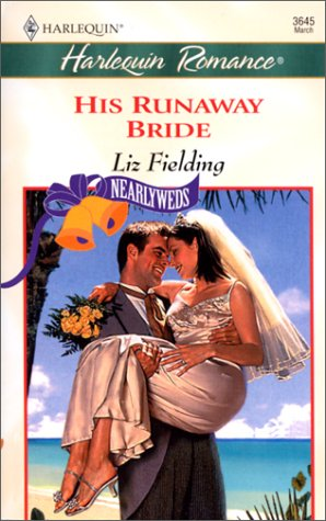 Image for His Runaway Bride (Nearlyweds) (Harlequin Romance)