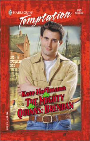 Image for Mighty Quinns: Brendan (The Mighty Quinns) (Harlequin Temptation)